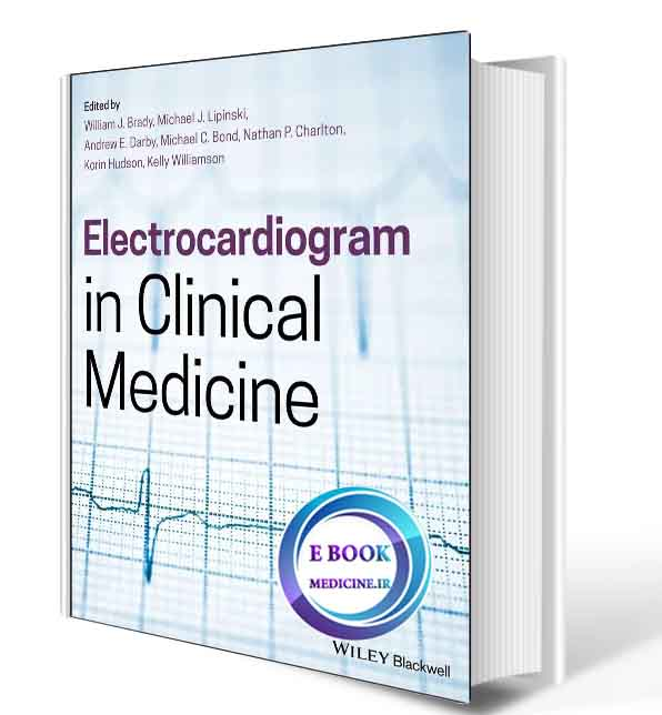 دانلود کتابElectrocardiogram in Clinical Medicine 1st  2020 (ORIGINAL PDF)