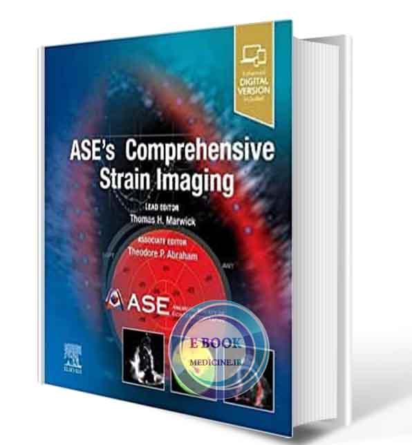 دانلود کتاب ASE's Comprehensive Strain Imaging 2021 (ORIGINAL PDF+ VIDEO )
