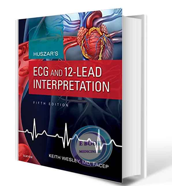 دانلود کتاب Huszar's ECG and 12-Lead Interpretation 5th Edition 2016 (ORIGINAL PDF)