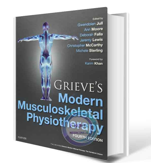 دانلود کتاب Grieve's Modern Musculoskeletal Physiotherapy 4th Edition (ORIGINAL PDF)