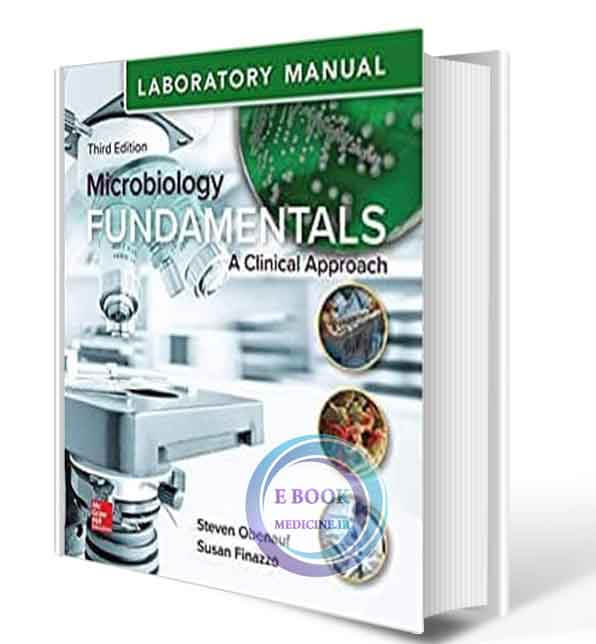 دانلود کتاب Laboratory Manual for Microbiology Fundamentals: A Clinical Approach 3rd 2018 (ORIGINAL PDF)