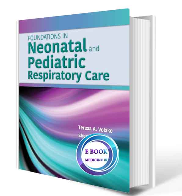 دانلود کتاب Foundations in Neonatal and Pediatric Respiratory Care2020 (Original PDF)