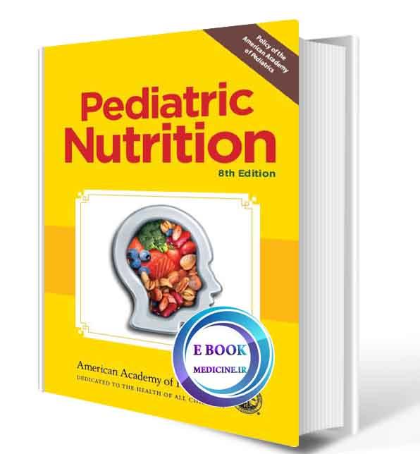 دانلود کتاب Pediatric Nutrition 8th 2020(ORIGINAL PDF)
