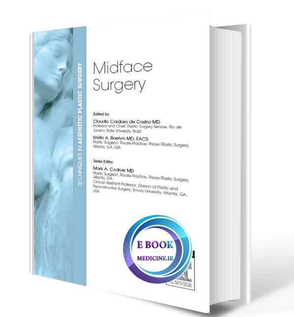 دانلود رایگان کتابTechniques in Aesthetic Plastic Surgery Series: Midface Surgery(ORIGINAL PDF) ***