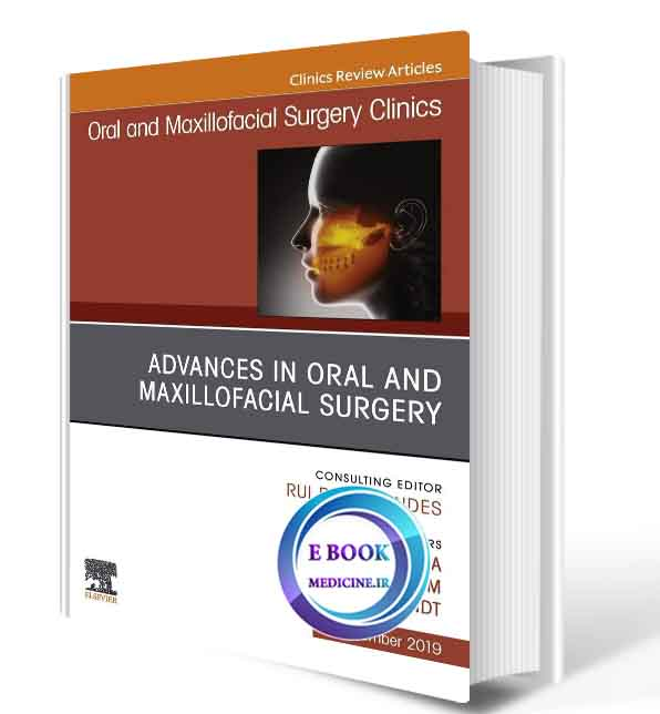 دانلود کتاب  Advances in Oral and Maxillofacial Surgery 2019(ORIGINAL PDF)