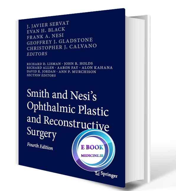 دانلود کتاب Smith and Nesi's Ophthalmic Plastic and Reconstructive Surgery 4th 2021  (Original PDF)