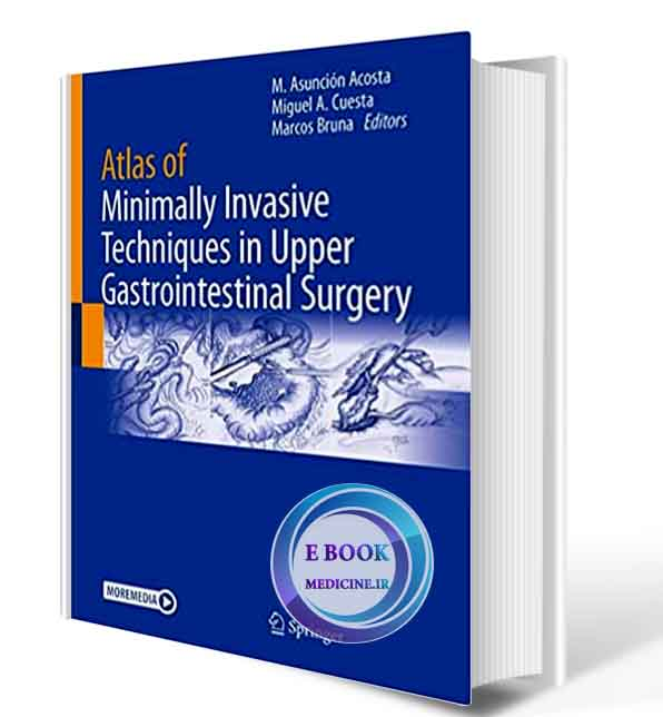 دانلود کتاب Atlas of Minimally Invasive Techniques in Upper Gastrointestinal Surgery 2021 (ORIGINAL PDF)