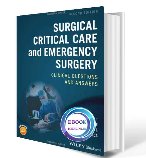 دانلود کتابSurgical Critical Care and Emergency Surgery: Clinical Questions and Answers2018(ORIGINAL PDF)