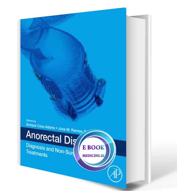 دانلود کتاب Anorectal Disorders: Diagnosis and Non-Surgical Treatments 2019( PDF)