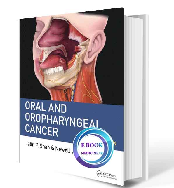 دانلود کتاب Oral and Oropharyngeal Cancer2019(ORIGINAL PDF)