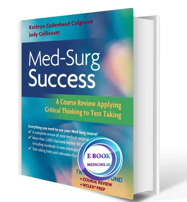 دانلود رایگان کتابMed-Surg Success A Course Review Applying Critical Thinking to Test Taking, (ORIGINAL PDF)
